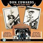 My Hero Gene Autry: A Tribute by Don Edwards (CD, Jul-2004, Dualtone Music)