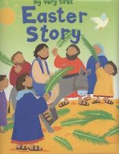 My Very First: My Very First Easter Story by Lois Rock (2012, Hardcover)