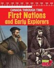 First Nations and Early Explorers by Kathleen Corrigan (Hardback, 2016)