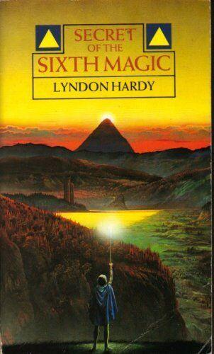 Secret of the Sixth Magic By Lyndon Hardy