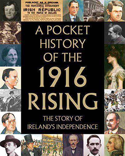 A Pocket History De The 1916 Rising Par , Neuf Livre ,Gratuit & , ( Hardco