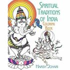 Spiritual Traditions of India Coloring Book by Harish Johari (Paperback, 2016)