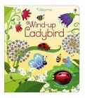 Wind-Up Ladybird by Fiona Watt (Board book, 2015)
