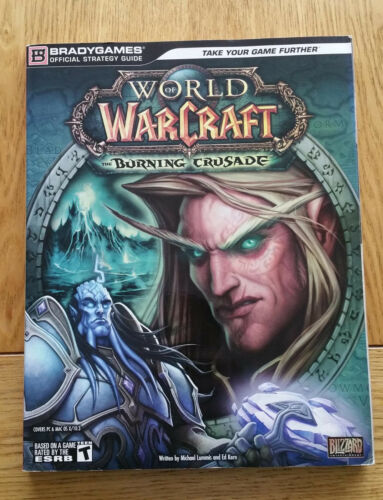 1 of 1 - World of Warcraft: The Burning Crusade  Official Strategy Guide by DK Publishing