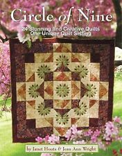 Circle of Nine : 24 Stunning and Creative Quilts, One Unique Quilt Setting by...