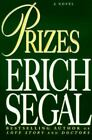 Prizes by Erich Segal (1995, Hardcover)
