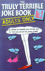 Truly Terrible Joke Book by Michael O'Mara Books Ltd (Hardback, 1998)