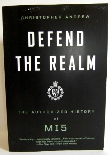 1 of 1 - Defend the Realm Authorized history of M15 book Christopher Andrew 9780307275813
