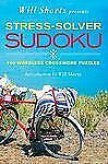 Stress-Solver Sudoku : 100 Wordless Crossword Puzzles by Will Shortz (2009,...