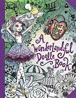Ever After High: A Wonderlandiful Doodle Book by Jeanine Henderson (Paperback / softback, 2014)