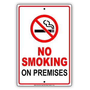 "No Smoking On Premises Aluminum Metal 8"" x 12"" Sign Safety Warning Notice"