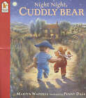 Night Night Cuddly Bear by Martin Waddell (Paperback, 2001)