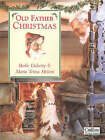 Old Father Christmas by Berlie Doherty (Paperback, 1994)
