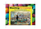 Meeting the Challenge: A Practical Approach to Transition from Reception to Year 1 by Clare Shaw, Elaine Dupree (Sheet map, rolled, 2005)