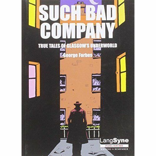 1 of 1 - Bible John and Such Bad Company, Forbes, George, Very Good Book