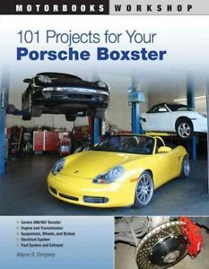 101-Projects-for-Your-Porsche-Boxster-Paperback-by-Dempsey-Wayne-R-Brand