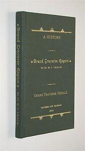 History-of-the-Grand-Traverse-Region-1883-reprint-Michigan-MI-genealogy
