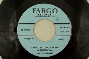 The-Aquatones-Doo-Wop-Fargo-45-RPM-She-039-s-The-One-For-Me-You-K5