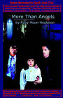 More Than Angels by Ruby Moon-Houldson (Paperback / softback, 2006)