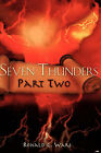 Seven Thunders Part Two by Ronald C Ware (Paperback / softback, 2007)