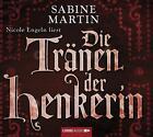 Die Tränen der Henkerin von Sabine Martin (2013)