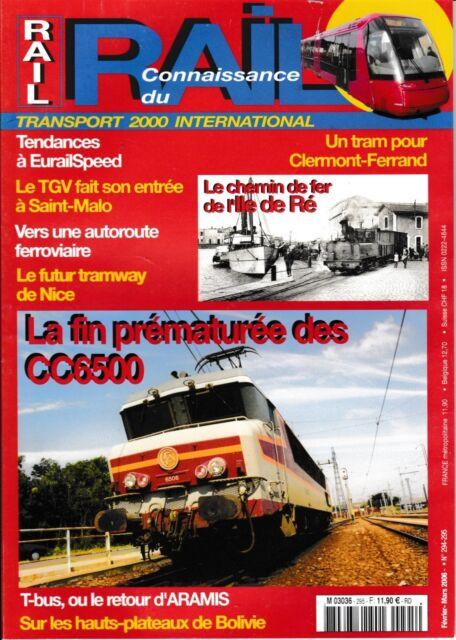 CONNAISSANCE DU RAIL - n° 294-295 - Février - Mars 2006 (Chemin de fer)