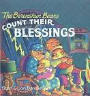 The Berenstain Bears Count Their Blessings by Jan Berenstain, Stan Berenstain (Hardback, 1995)