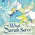 What Sarah Saw: The Birth of the Savior of the World by Janine Kredell (Paperback, 2011)