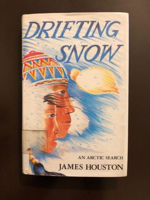 Drifting Snow: An Arctic Search by James Houston, 1st Edition, 1992, HC, DJ