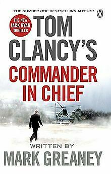 Tom Clancy's Commander-in-Chief: A Jack Ryan Novel de... | Livre | état très bon