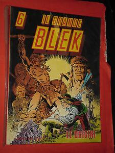 IL GRANDE BLEK  gigante n° 6 -LE ORIGINI DI BLEK --EDITORIALE DARDO ORIGINALE