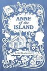 Anne of the Island by Montgomery (Hardback, 2014)