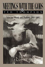Meetings with the Gods: Selected Words and Pictures 1961-1991 by Ted Thompson (Paperback / softback, 2006)