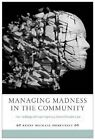 Managing Madness in the Community: The Challenge of Contemporary Mental Health Care by Kerry Michael Dobransky (Hardback, 2014)