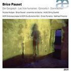Brice Pauset - : Der Geograph; Les Voix humaines; Concerto I; Dornröschen (2016)
