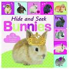 Hide and Seek Bunnies by Roger Priddy (Board book, 2015)