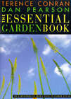 The Essential Garden Book: The Comprehensive Source Book of Garden Design by Sir Terence Conran, Dan Pearson (Hardback, 1998)