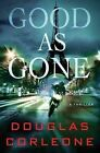 Good as Gone by Douglas Corleone (Paperback, 2013)