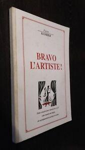 Piedra Kanbier Bravo ARTISTA Demuestra Soprano París 1995 ABE