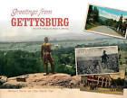 Greetings from Gettysburg by David R. Craig, Mary L. Martin (Hardback, 2016)