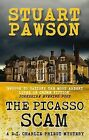 The Picasso Scam by Stuart Pawson (Paperback, 2011)