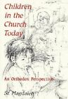 Children in the Church: An Orthodox Perspective by Sister Margaret Magdalen (Paperback, 1991)