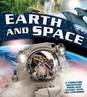 Earth and Space: A Thrilling Adventure from Planet Earth Into the Universe by Barbara Taylor, Dr Mike Goldsmith (Hardback, 2016)