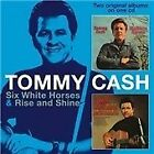 Tommy Cash - Six White Horses/Rise and Shine (2013)