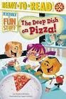 The Deep Dish on Pizza! by Dr Stephen Krensky (Hardback, 2014)