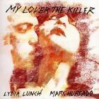 My Lover The Killer von Lydia & Marc Hurtado Lunch (2016)