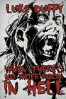 When There's No More Room in Hell: A Zombie Novel by Luke Duffy (Paperback / softback, 2012)