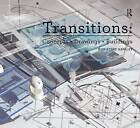 Transitions: Concepts + Drawings + Buildings by Christine Hawley (Paperback, 2013)