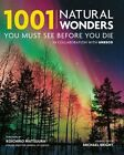 1001 Natural Wonders You Must See Before You Die by Michael Bright (Paperback, 2016)