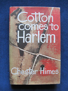 COTTON-COMES-TO-HARLEM-by-CHESTER-HIMES-First-English-Edition-in-Dust-Jacket